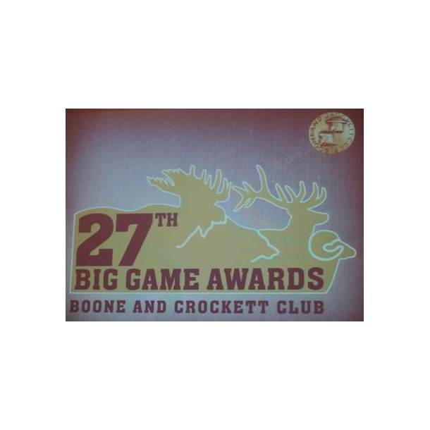 Boone & Crockett Club, 27th. Award show